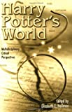 Critical Perspectives on Harry Potter: Multidiciplinary Critical Perspectives (Pedagogy and Popular Culture)