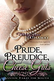 Pride, Prejudice, and Cheese Grits (Austen Takes the South)