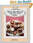 Mein Backbuch - Pl�tzchen, Kekse, Coo...