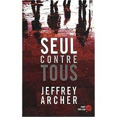 Seul contre tous - Jeffrey Archer