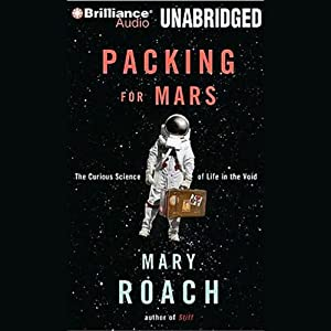Packing for Mars Hörbuch