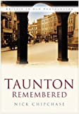 img - for Taunton Remembered book / textbook / text book
