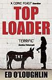 Toploader Ed O'Loughlin