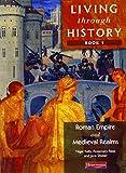 Living Through History: Core Book 1: Core Edition Bk. 1