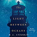 The Light Between Oceans: A Novel (       UNABRIDGED) by M. L. Stedman Narrated by Noah Taylor