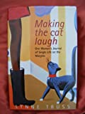 Making the cat laugh: one woman's journal of single life on the margins (0241135427) by Lynne TRUSS