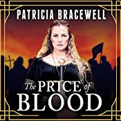 The Price of Blood: Emma of Normandy, Book 2 | [Patricia Bracewell]