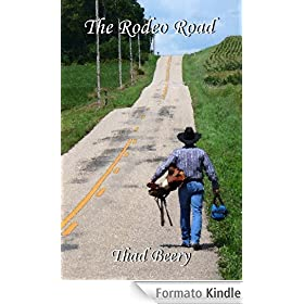 The Rodeo Road (English Edition)