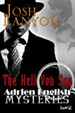 The Hell You Say (Adrien English Mysteries)