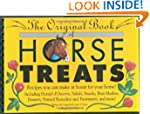 The Original Book of Horse Treats: Re...