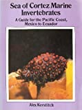 img - for Sea of Cortez Marine Invertebrates: A Guide for the Pacific Coast, Mexico to Ecuador 1st edition by Alex Kerstitch (1989) Paperback book / textbook / text book