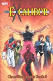 X-Men: Excalibur Classic, Vol. 4 - Cross-Time Caper, Book 2 (v. 4, Bk. 2) (0785122036) by Claremont, Chris