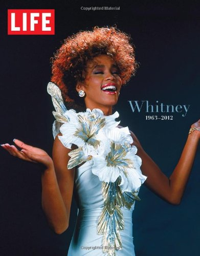 LIFE Whitney 1963-2012: A Tribute (Life (Life Books))