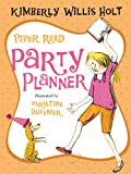 Piper Reed, Party Planner (0312616775) by Holt, Kimberly Willis