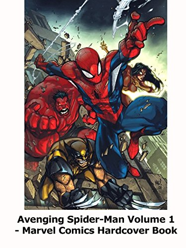 Review: Avenging Spider-Man Volume 1