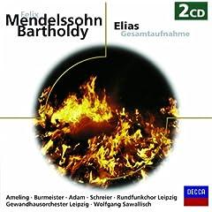 "Mendelssohn: Elijah, Op.70 - Sung in German - Part 1 - No.2: ""Herr, h�re unser Gebet!"""