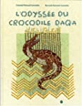 L'odyss�e du crocodile Daqa