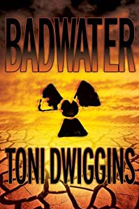 (FREE on 1/14) Badwater by Toni Dwiggins - http://eBooksHabit.com