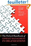 The Oxford Handbook of Conflict Manag...