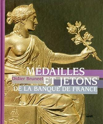 Médailles et jetons de la Banque de France de Didier BRUNEEL