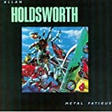 Allan Holdsworth: Metal Fatigue [CD]