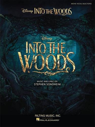 Into The Woods: Vocal Selections From The Disney Movie. Für Klavier & Gesang