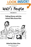 Walt's People : Volume 13: Talking Disney with the Artists Who Knew Him