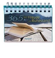 365 x Viel Freude im Ruhestand from Patt...