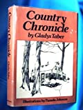 Country Chronicle (0397010230) by Gladys Bagg Taber