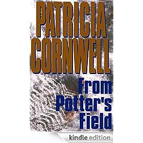 From Potter's Field: Scarpetta 6 (Dr. Kay Scarpetta)