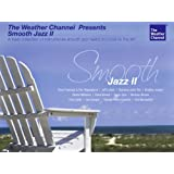 Best of Smooth Jazz II ~ Weather Channel Presents