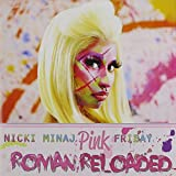 Pink Friday: Roman Reloaded Nicki Minaj