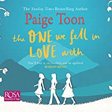 The One We Fell in Love With Audiobook by Paige Toon Narrated by Juliette Burton, Andrew Wincott