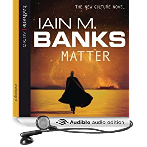 Matter: Culture Series, Book 8 (Unabridged)