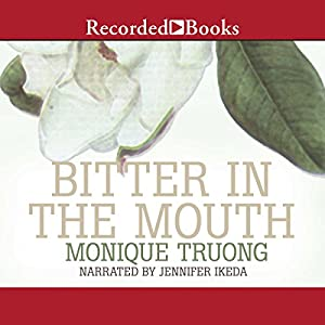 Bitter in the Mouth Audiobook