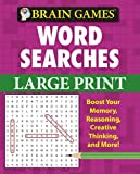 img - for Brain Games Word Searches Large Print (Brain Games (Unnumbered)) book / textbook / text book