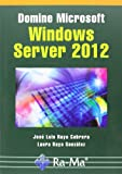 img - for DOMINE MICROSOFT WINDOWS SERVER 2012 book / textbook / text book
