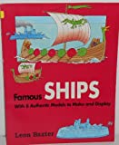 img - for Famous Ships: A Quick History of Ships With 8 Authentic Models to Make and Display book / textbook / text book