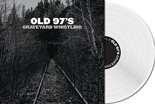 Vinilo : Old 97's - Graveyard Whistling (Clear) (Clear Vinyl)