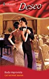 Boda Imprevista: (Unexpected Wedding) (Harlequin Deseo) (Spanish Edition) (037335875X) by Mann, Catherine