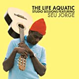 Acquista The Life Aquatic Exclusive Studio Sessions Featuring Seu Jorge