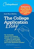 img - for The College Application Essay, Revised Edition book / textbook / text book