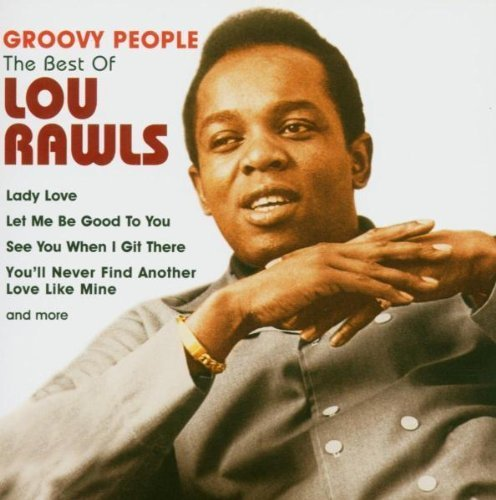 Lou Rawls - Groovy People: The Best Of Lou Rawls - Zortam Music