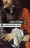 echange, troc Jean Aillon (d') - Les ferrets de la reine