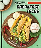 img - for Austin Breakfast Tacos: The Story of the Most Important Taco of the Day (American Palate) book / textbook / text book