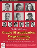 img - for Professional Oracle 8i Application Programming with Java, PL/SQL and XML book / textbook / text book