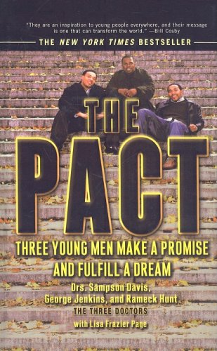 Download The Pact: Three Young Men Make a Promise and Fulfill a Dream