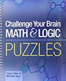 Challenge Your Brain Math & Logic Puzzles (Mensa)