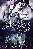 Her Alphas Mark: (Alphas of Beartooth Mountain: Part 4) A BBW Werebear Shifter