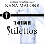 Tempting in Stilettos | Nana Malone